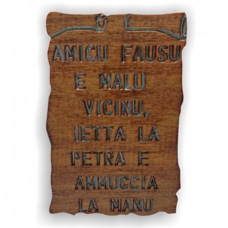 """Quadretto Proverbio """"Amicu Fausu"""""""