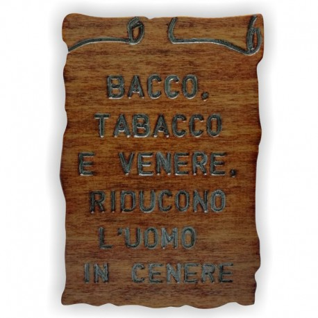 "Quadretto Proverbio ""Bacco"""